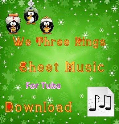 We Three Kings - Tuba Sheet Music