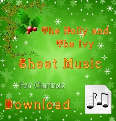 The Holly and the Ivy - Clarinet Sheet Music