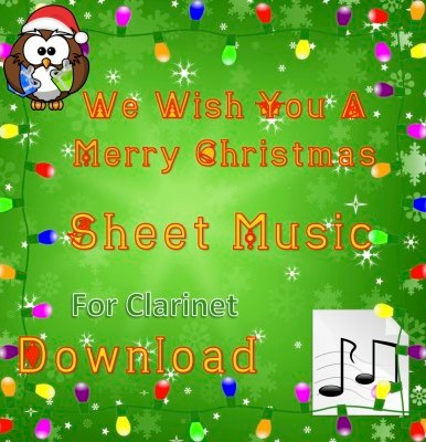 We Wish You A Merry Christmas - Clarinet Sheet Music