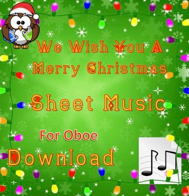 We Wish You A Merry Christmas - Oboe Sheet Music