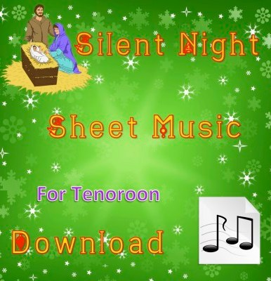 Silent Night - Tenoroon Sheet Music Download