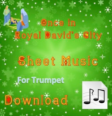 Once in Royal David's City Trumpet Sheet Music