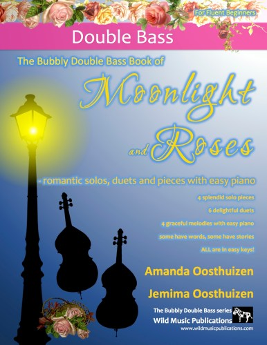 The Bubbly Double Bass Book of Moonlight and Roses