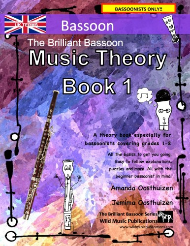 The Brilliant Bassoon Music Theory Book 1 - UK Terms