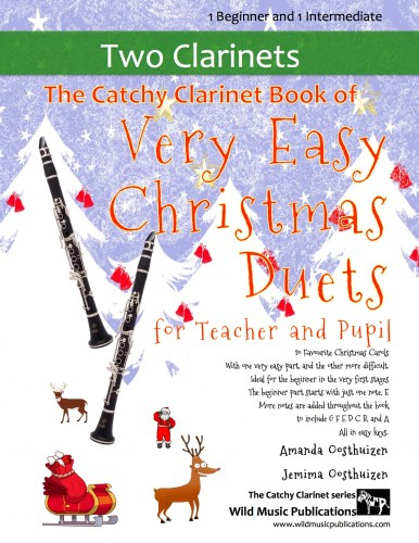 The Catchy Clarinet Book of Very Easy Christmas Duets for Teacher and Pupil