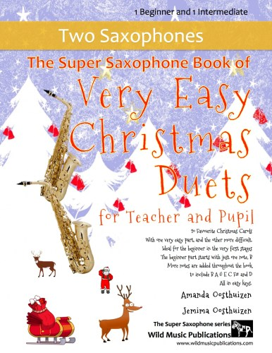 The Super Saxophone Book of Very Easy Christmas Duets for Teacher and Pupil