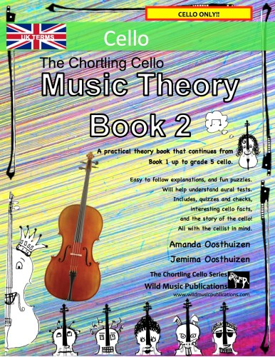The Chortling Cello Music Theory Book 2 - UK Terms