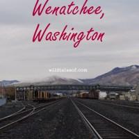 Wenatchee, WA Weekend in Pictures
