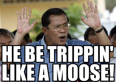 Trippin' Like a Moose. Credit: Hun Sen's Eye