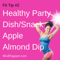 Healthy Party Dish Snack - apple almond dip