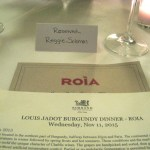 A Louis Jadot Premier and Grand Cru Wine Tasting Dinner at Roia Restaurant Review, Wine Casual
