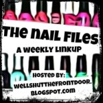 Nail Files Weekly Link Up