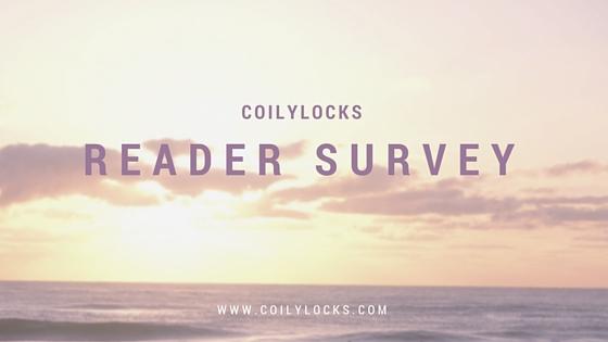 Coilylocks Reader Survey 9/1/15