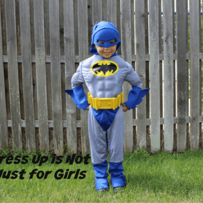 Dress-Up is Not Just For Girls