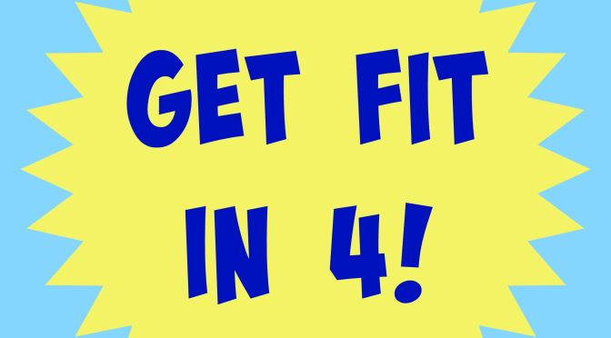 Get Fit in Four Months: Month Four