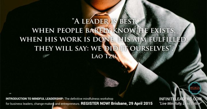 Introduction to Mindful Leadership – Brisbane 29th April – Registrations open now!