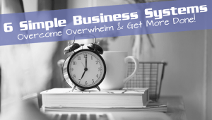 business systems to save time and make more money
