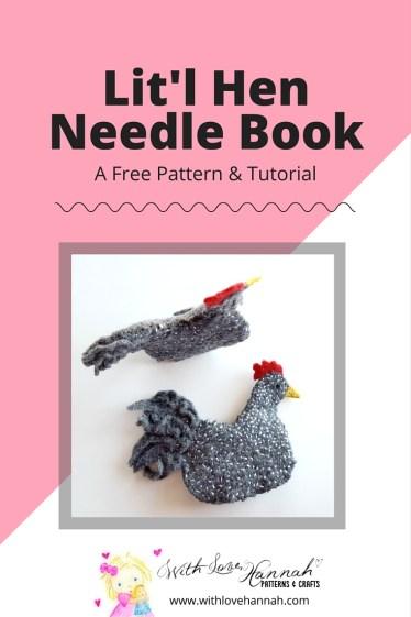 Lit'l Hen Needle Book Pattern & Tutorial