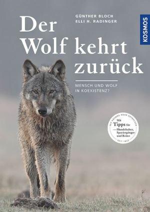 Bloch/ Radinger: Der Wolf kehrt zurück