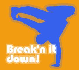 Breaking it down!
