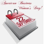American Business Women's Day Celebrates Both the Accomplished and Aspiring