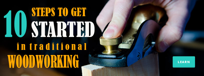 banner-10-steps-to-get-started-traditional-woodworking-NEW