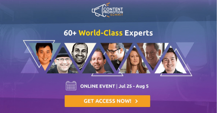 Content Promotion Summit - image 1 - 12 Days + 60 Experts - Get access now