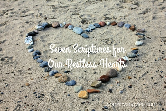 7 Scriptures for Restlessness