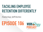 Ep 106 – Candid Conversations About Employee Retention
