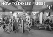 How To Do Leg Press???