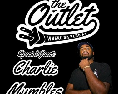 The Charlie Mumbles Episode - The Outlet Podcast: Hosted by GTK & IAMSAM