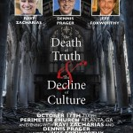 The Death of Truth and the Decline of Culture? Ravi Zacharias, Dennis Prager and Jeff Foxworthy Answer