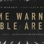 Elevation Worship – Live Recording at Time Warner Arena
