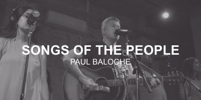 Paul Baloche – Songs Of The People