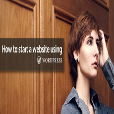How To Start Website Using WordPress