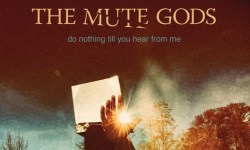 Ep. #337 featuring The Mute Gods