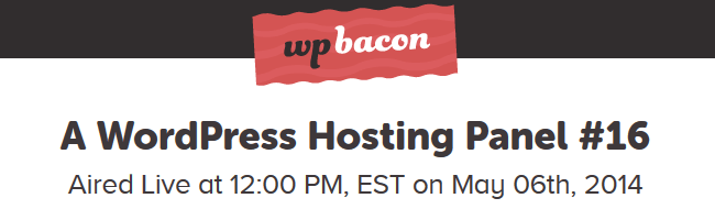 WPBacon WordPress Hosting Roundtable
