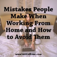 Working From Home: Mistakes People Make and How to Avoid Them