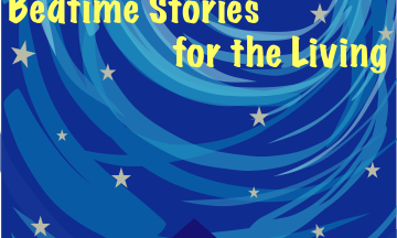 """Introduction to """"Bedtime Stories for the Living"""""""