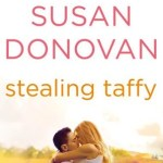 Susan Donovan, Stealing Taffy