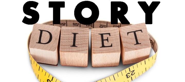 Story Diet
