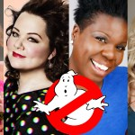 Kristen Wiig and Melissa McCarthy Lead the All-Female Ghostbusters Cast of Your Dreams