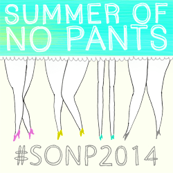 Summer of No Pants 2014