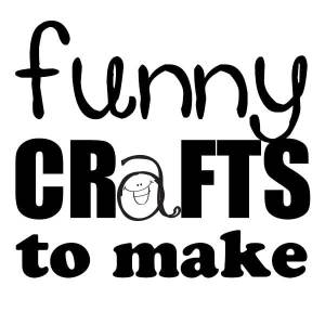 Funny Crafts to Make