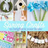 Spring Crafts and Decor Ideas To Brighten Your Home