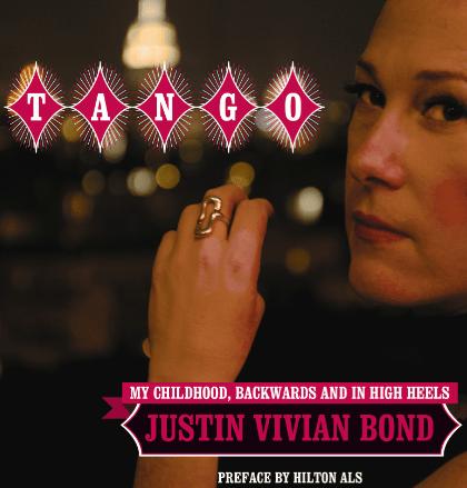 Tango - Mx. Justin Vivian Bond