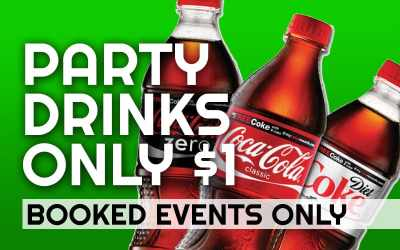 $1 Drinks for Booked Parties