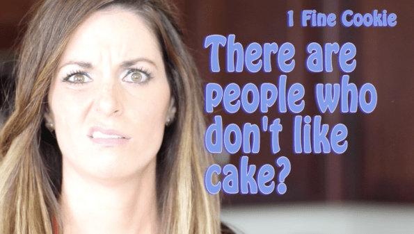 cake haters gonna hate, recipe for people who don't like cake by 1 Fine Cookie