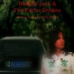 Where Judas Left His Boots by Buffalo Jack & The Parlor Snakes
