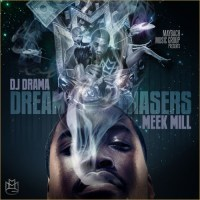 Meek Mill- Dreamchasers (NO DJ and Proper Labels & Artwork)